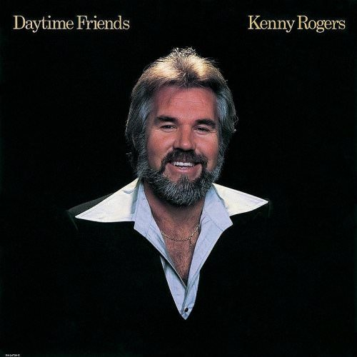 Kenny Rogers - Daytime Friends (And Nightime Lovers) Lyrics