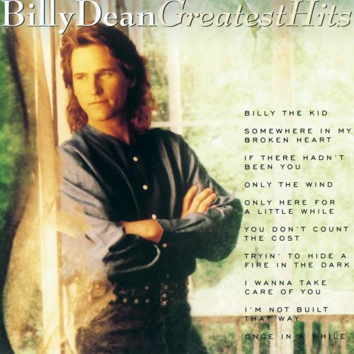 Billy Dean - If There Hadn't Been You Lyrics