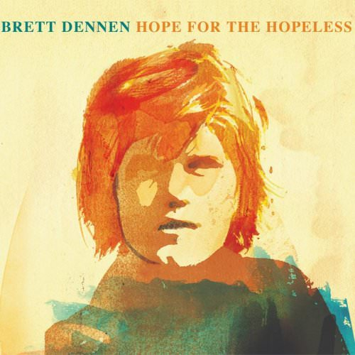 Brett Dennen - Who Do You Think You Are? Lyrics
