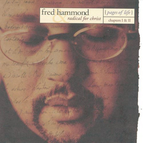 Fred Hammond Feat. Radical For Christ - Just To Be Close To You Lyrics
