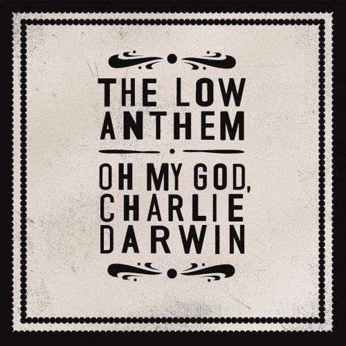 The Low Anthem - The Horizon Is A Beltway Lyrics