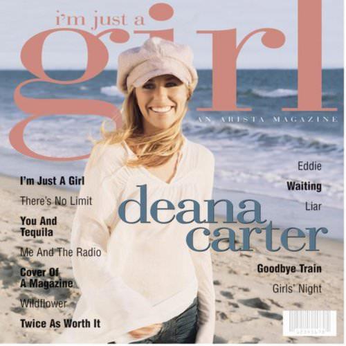 Deana Carter - I'm Just A Girl Lyrics