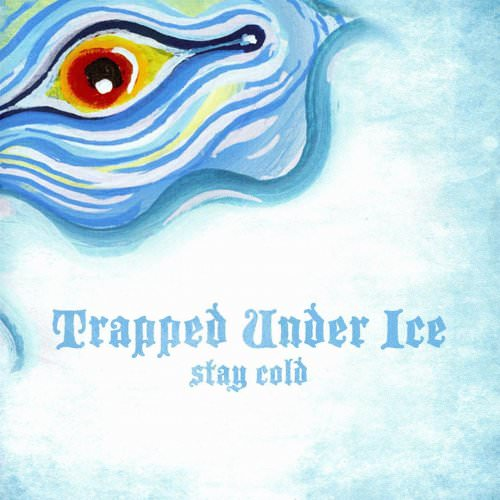 Trapped Under Ice - Between The Sheets Lyrics