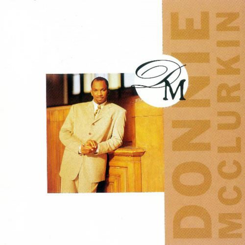 Donnie Mcclurkin - Yes, We Can, Can Lyrics