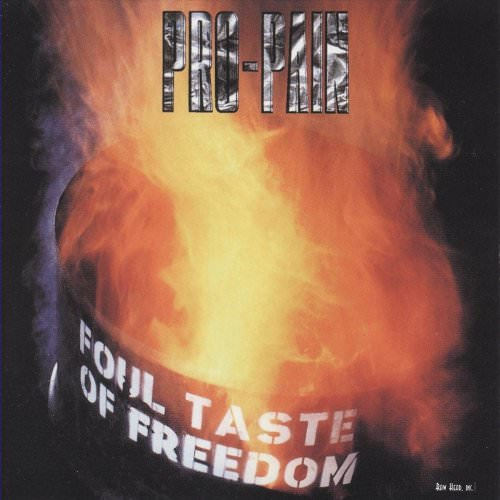Pro-Pain - Foul Taste Of Freedom Lyrics