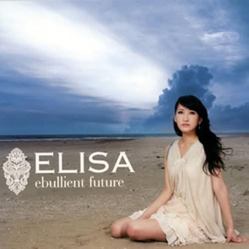 ELISA - Ebullient Future (English) Lyrics