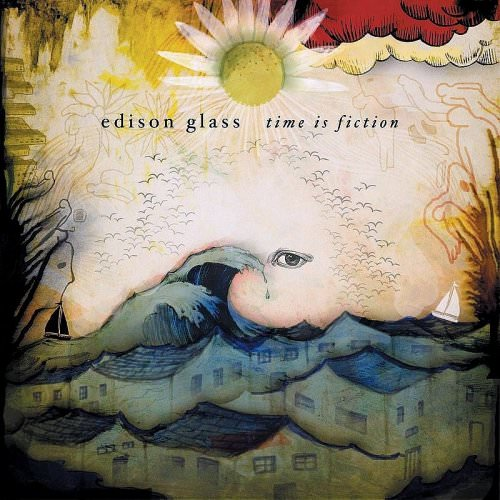 Edison Glass - Time Is Fiction Lyrics