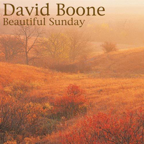 Daniel Boone - Beautiful Sunday Lyrics