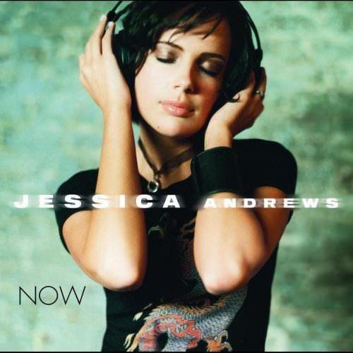 Jessica Andrews - Now Lyrics