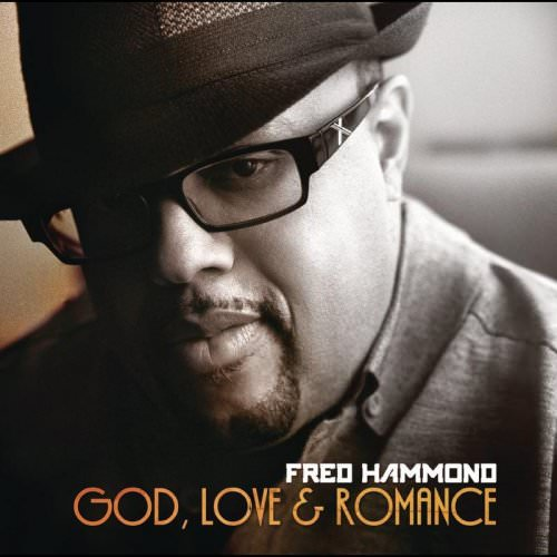 Fred Hammond - I'm In Love With You Lyrics