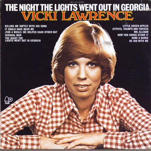 Vicki Lawrence - The Night The Lights Went Out In Georgia Lyrics