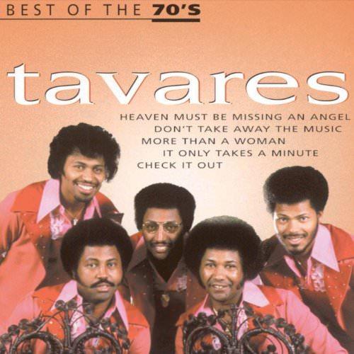 Tavares - Heaven Must Be Missing An Angel Lyrics