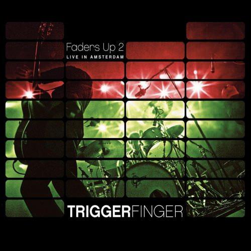 Triggerfinger - Let It Ride (Live In Amsterdam) Lyrics