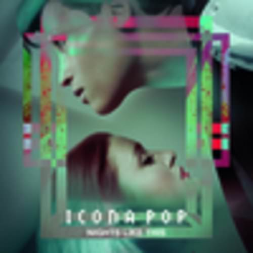 Icona Pop Feat. The Knocks - Sun Goes Down Lyrics