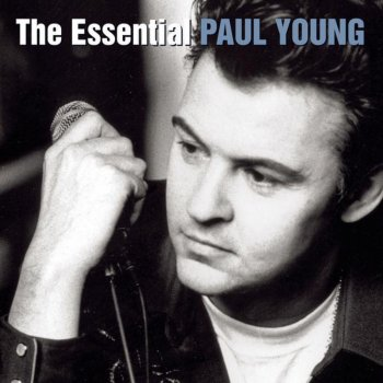 Paul Young - What Becomes Of The Broken Hearted Lyrics