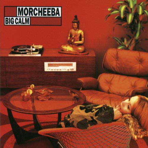 Morcheeba - Big Calm Lyrics