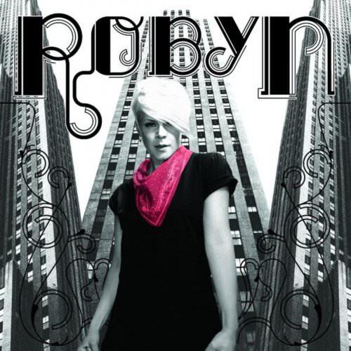 Robyn - Cobrastyle Lyrics