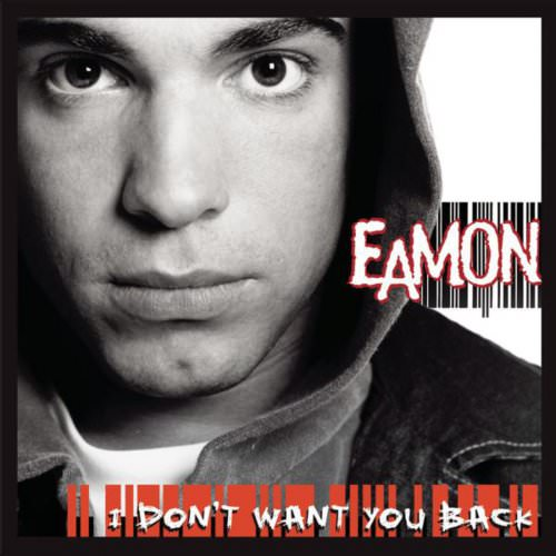 Eamon - Fuck It (I Don't Want You Back) (Clean Version) Lyrics