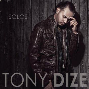 Tony Dize Feat. Plan B - Solos Lyrics