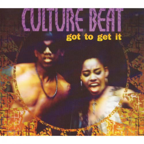 Culture Beat - Got To Get It (Extended Album Mix) Lyrics