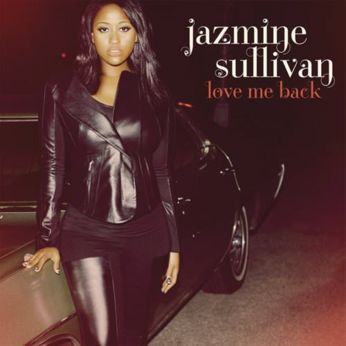 Jazmine Sullivan - Holding You Down (Goin' In Circles) Lyrics