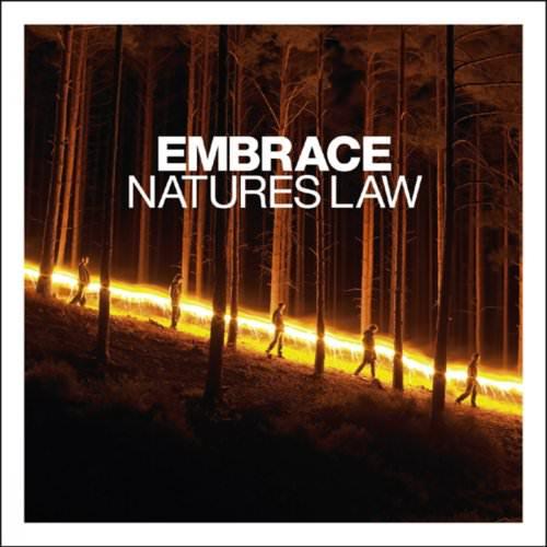 Embrace - Nature's Law - Live At SECC Arena - Live At SECC Arena Lyrics