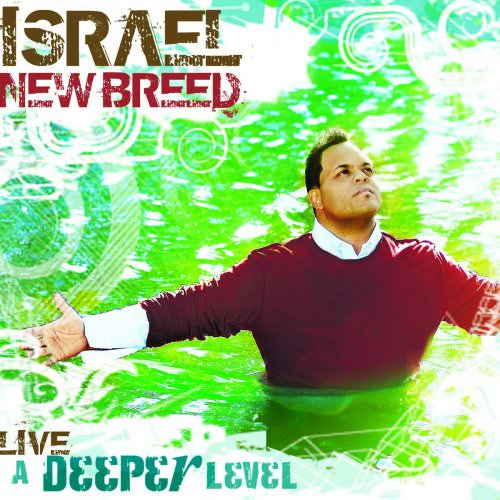 Israel & New Breed - So Come (Intro) Lyrics