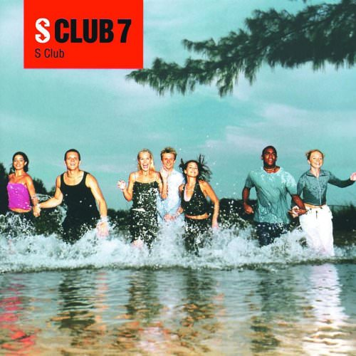 S Club 7 - You're My Number One Lyrics