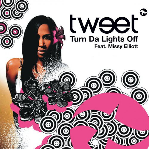 Tweet - Turn Da Lights Off (Radio Edit) Lyrics