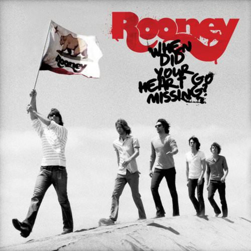 Rooney - Don't Come Around Again - International Live Version Lyrics
