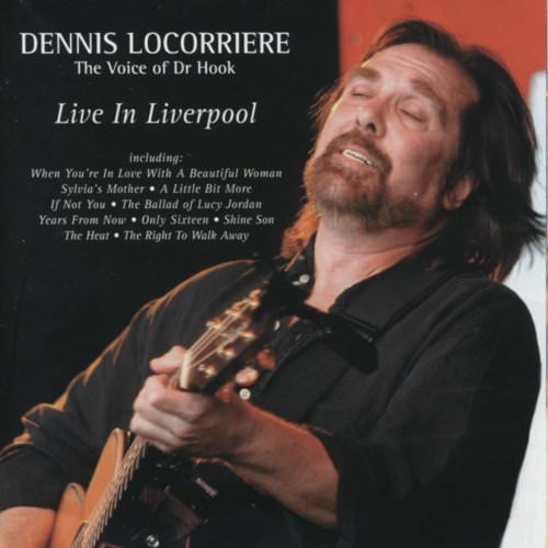 Dennis Locorriere (The Voice Of Dr. Hook) - The Ballad Of Lucy Jordan Lyrics