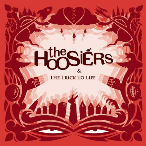 The Hoosiers - Clinging On For Life Lyrics