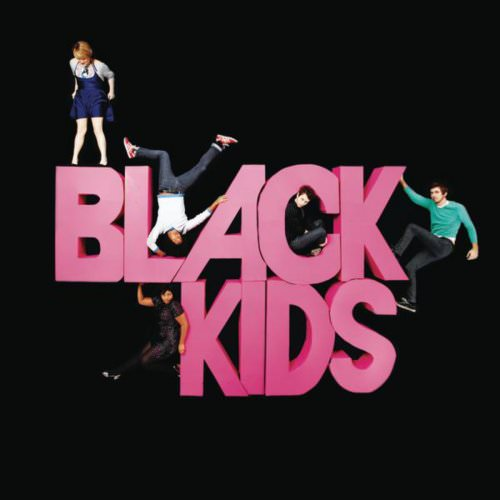 Black Kids - I'm Not Gonna Teach Your Boyfriend How To Dance With You (Album Version) Lyrics