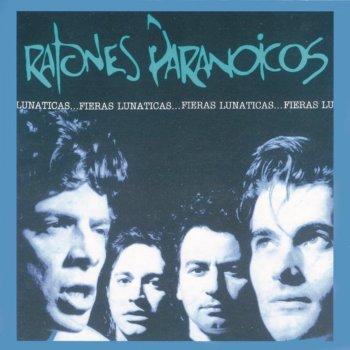 Ratones Paranoicos - Ya Mori Lyrics