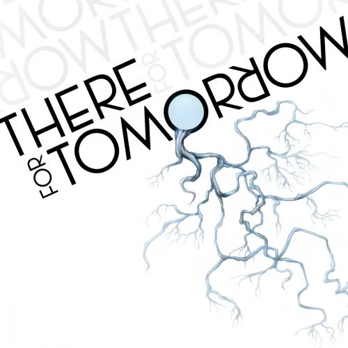 There For Tomorrow - Taking Chances Lyrics