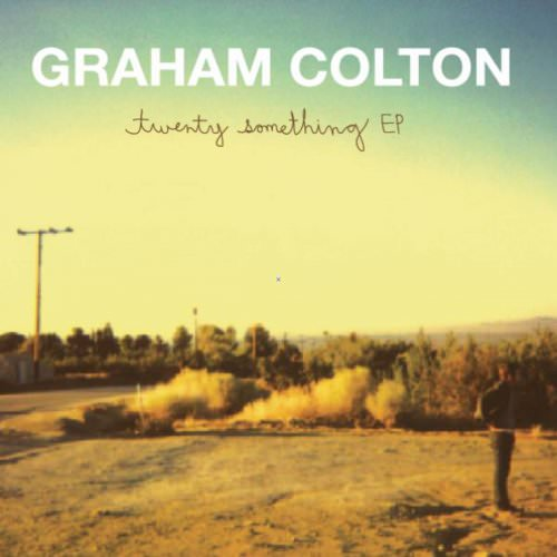 Graham Colton - Twenty Something (Acoustic) Lyrics