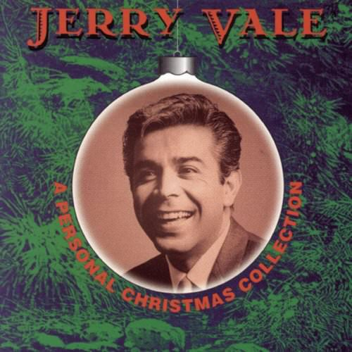 Jerry Vale - It Came Upon The Midnight Clear Lyrics