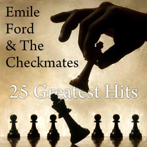 Emile Ford & The Checkmates - What Do You Want To Make Those Eyes Ate Me For? Lyrics