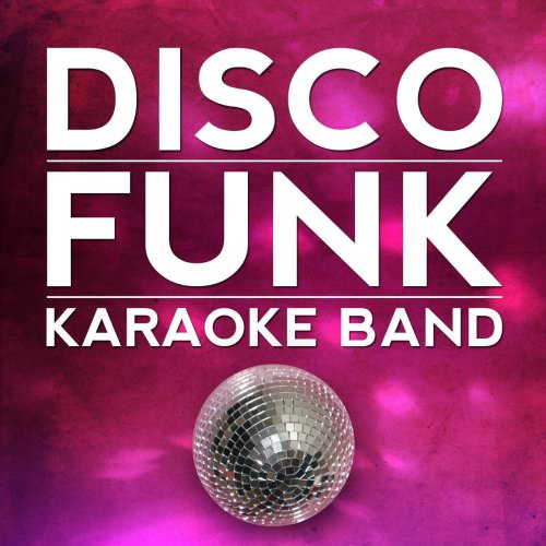 Disco Funk Karaoke Band - Bad Girls Lyrics