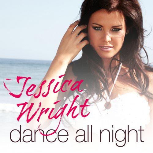 Jessica Wright - Dance All Night Lyrics