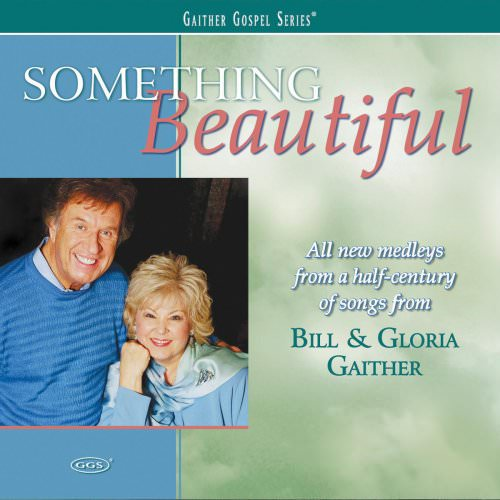 Bill & Gloria Gaither - This Is The Time I Must Sing / I'm Gonna Sing / Hope / Then He Said,