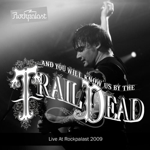 ...And You Will Know Us By The Trail Of Dead - It Was There That I Saw You (Live In Cologne 14. 05. 2009) Lyrics