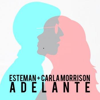 Esteman Feat. Carla Morrison - Adelante Lyrics