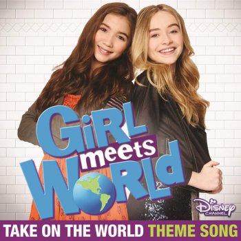 Rowan Blanchard Feat. Sabrina Carpenter - Take On The World Lyrics