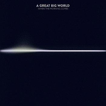 A Great Big World - All I Want Is Love Lyrics