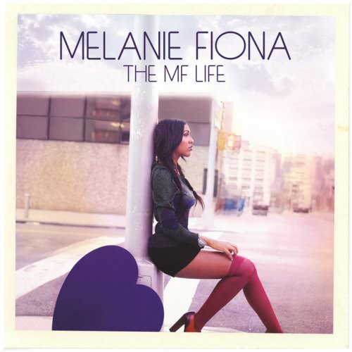 Melanie Fiona - Can't Say I Never Loved You - Commentary Lyrics