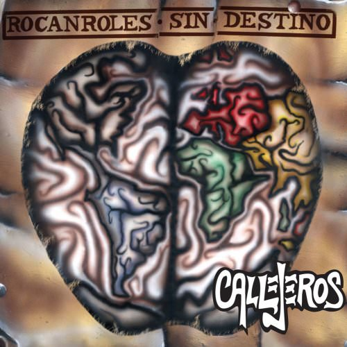 Callejeros - Rebelde, Agitador Y Revolucionario Lyrics