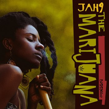 Jah9 - The Marijuana Lyrics