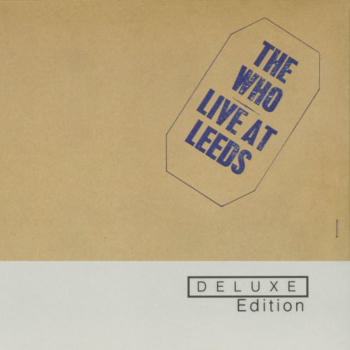 The Who - 1921 (Live At Leeds/1970) Lyrics