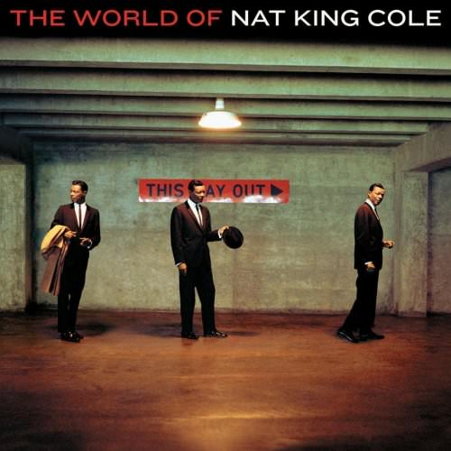 Nat King Cole - The Very Thought Of You - 2005 Digital Remaster Lyrics